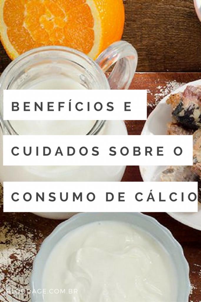 Benefícios e cuidados com consumo de cálcio