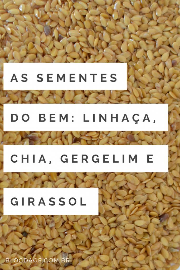 As sementes do bem: linhaça, chia, gergelim e girassol