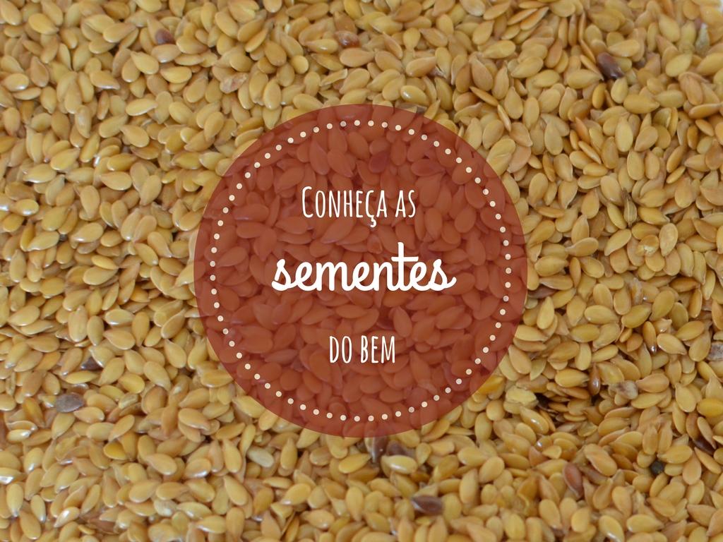 sementes que fazem bem para a saúde
